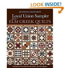 Traditional Quilt Patterns: Amazon.com & Loyal Union Sampler from Elm Creek Quilts: 121 Traditional Blocks - Quilt  Along with the Women of the Civil War Adamdwight.com