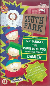 SOUTH PARK VOL 6 - MR HANKEY THE CHRISTMAS POO - 15 CERT- VHS ...
