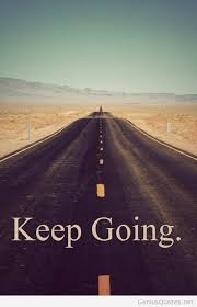 Keep Going Quotes Magnificent Keep Going Quotes