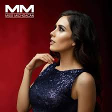Miss Michoacán Ivonne Hernández – The Great Pageant Community