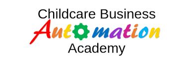 Childcare Business Automation Academy Pre-Sale