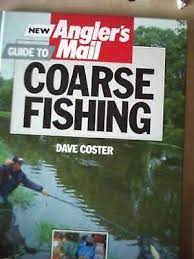 New Angler's Mail Guide to Coarse Fishing by Dave Costner (Hardback, 1988)  9780600556619 | eBay