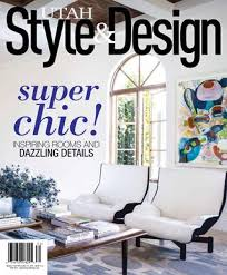 Utah Style & Design Fall 2017 by Utah Style & Design - issuu