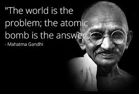 Quote Meme Unique Fake Gandhi Quote Nuclear Gandhi Know Your Meme