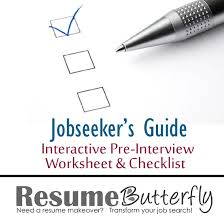 Jobseekers Guide Interactive Pre Interview Worksheet and Checklist - Job  Search Advice from ResumeButterfly.com