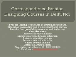 Distance Education In Fashion Designing Ppt Correspondence Fashion Designing Courses In Delhi Ncr