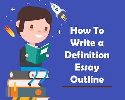 how to write a definition essay outline blog how to write a definition essay outline