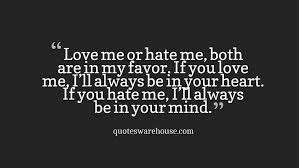Love Me Quotes Custom Love Me Or Hate Me Quotes Warehouse