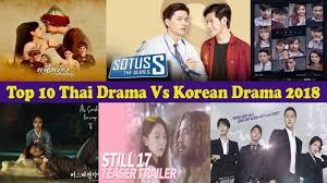 top 10 high rating thai drama vs korean drama in 2018