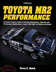 MR2 PERFORMANCE TOYOTA BOOK OWNERS GUIDE MANUAL SHOP SERVICE HELCK ...