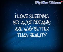 Sleeping Dreams Quotes Best of I Love Sleeping