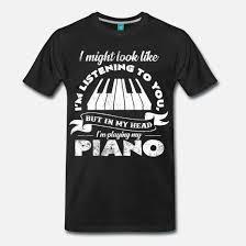 Piano Lustige Sprüche Musik Statement Geschenkidee Männer Premium T
