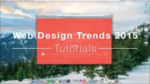 Web Design Trends 2015 Web Design Trends 2015 Tutorials Graphical Representation Minimalism And Social Media Part 5