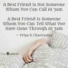 Best Friend Quotes Interesting Call Your Bestfriend Quotes A Best Friend Is Not Someone Quotes