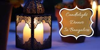 candle light dinner in bangalore