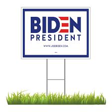 Joe Biden For President 2020 White Yard Sign 24