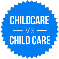 Childcare Or Child Care Which Is Correct Writing Explained