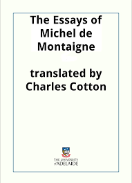 the essays of michel de montaigne michel de montaigne