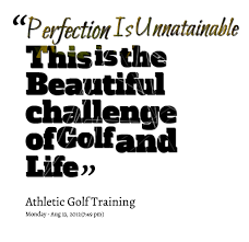Golf Quotes About Life Magnificent Golf Quotes Inspirational About Life On QuotesTopics