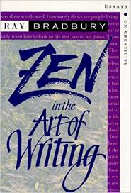 com zen in the art of writing essays on creativity  com zen in the art of writing essays on creativity 9718777410946 ray bradbury books