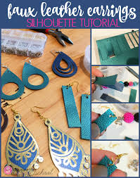 diy faux leather earrings start to finish silhouette cameo tutorial