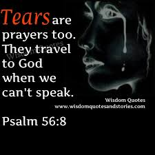Quotes On Prayer Best Tears Are Prayers Too Wisdom Quotes Stories
