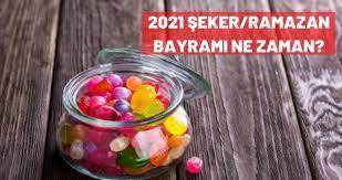 Şeker bayramı ne zaman? 2021 Ramazan bayramı ne zaman, kaç gün? - Haberler