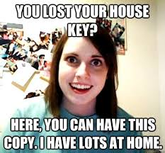 House Key | Meme meme meme | Pinterest | House Keys, Overly ... via Relatably.com