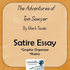 best tom sawyer images mark twain school and this is an essay prompt a graphic organizer and a rubric all on one easy to use page students analyze the use of satire in mark twain s tom sawyer