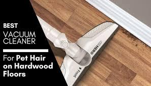 best vacuum cleaner for pet hair and hardwood floors