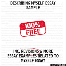 myself essay sample describing myself essay sample