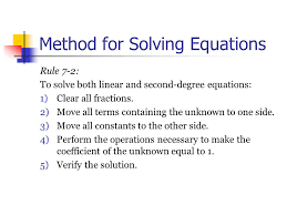 method for solving equations rule 7 2 to solve both linear and second