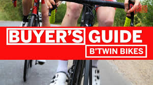 Btwin Bikes Buyers Guide