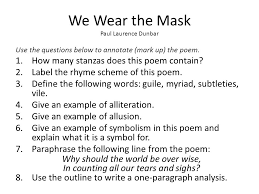 we wear the mask paul laurence dunbar ppt video online we wear the mask paul laurence dunbar