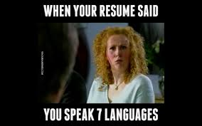 When You Lie On Your Resume When Your Resume Said You Speak 100 Languages YouTube 16
