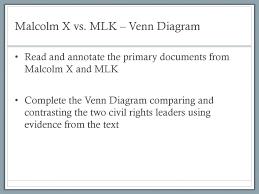 Mlk Vs Malcolm X Venn Diagram Agenda 5 04 17 Unit 8 Warm Up 6 Lecture 5 Mlk Vs Malcolm