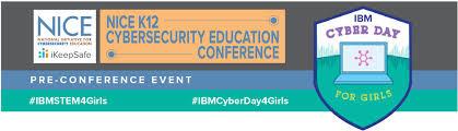 Regresan tus mejores días para comprar por internet, el 22, 23 y 24 de marzo 2021. Cyberday4girls Preconference Event Nice K12 Cybersecurity Education Conference