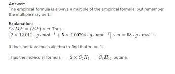 Empirical Formula Of Compound Having Molar Mass 58 Is C2h5