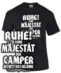 T Shirt Camping Seine Majestät Der Camper Spruch Lustig Geschenk