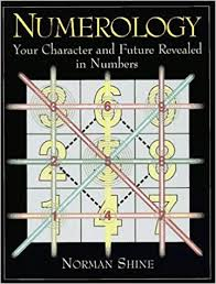 Numerology Your Character And Future Revealed In Numbers