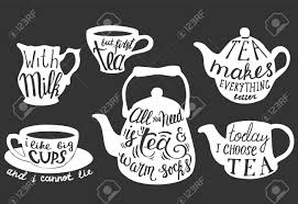 Vector Tea Set With Handwritten Inspirational And Funny Tea Quotes