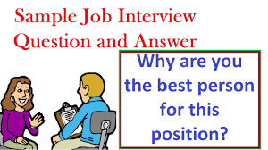 Job Interview Question And Answer Why Are You The Best Person