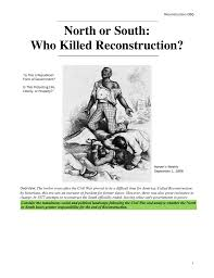 north or south who killed reconstruction