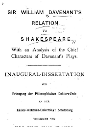 Sir William Davenants Relation To Shakespeare With An Analysis Of