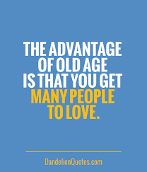 Old Age Quotes Impressive 48 Best Old Age Quotes And Sayings