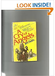 9780345245793: A Cry of Angels - AbeBooks - Jeff Fields: 0345245792