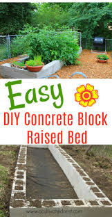 diy concrete block raised bed learn how to easily build a raised garden bed with
