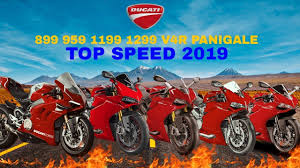 <b>Ducati 899 959</b> 1199 1299 V4R Panigale Top Speed 2019 - YouTube