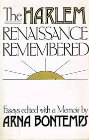 the harlem renaissance remembered by bontemps arna abebooks harlem renaissance remembered essays arna bontemps editor