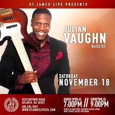 November 18: St. James Live Presents Julian Vaughn | WCLK
